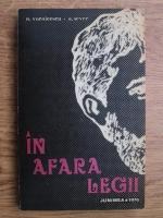 Anticariat: A. Sever, Nestor Vornicescu - In afara legii