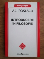 Anticariat: Al. Posescu - Introducere in filosofie