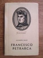 Alexandru Balaci - Francesco Petrarca