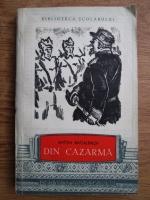 Anticariat: Anton Bacalbasa - Din cazarma