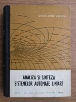 Christofor Vazaca - Analiza si sinteza sistemelor automate liniare