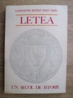 Constantin Botez, Ioan Saizu - Letea un secol de istorie