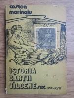 Anticariat: Costea Marinoiu - Istoria cartii valcene (secolele XVII-XVIII)