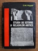 Anticariat: D. M. Pippidi - Studii de istorie a religiilor antice
