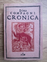 Dino Compagni - Cronica, intamplari din vremea lui