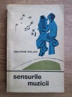 Anticariat: George Balan - Sensurile muzicii