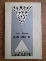 Anticariat: George Morosanu - Iarba stelelor