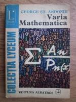 Anticariat: George St. Andonie - Varia mathematica