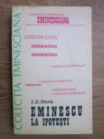 I. D. Marin - Eminescu la Ipotesti