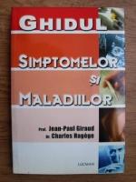 Jean Paul Giraud, Charles Hagege - Ghidul simptomelor si maladiilor