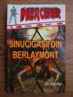 Anticariat: Jo Dexter - Sinucigasii din Berlaymont
