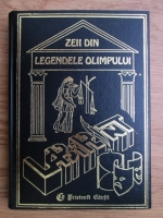 Liana Gombosiu, Gabriela Dobrisan - Zeii din Legendele Olimpului