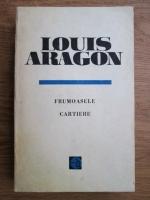 Anticariat: Louis Aragon - Frumoasele cartiere