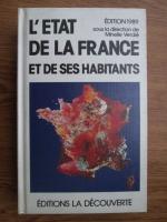 Anticariat: Minelle Verdie - L etat de la France et de ses habitants