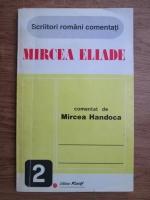 Mircea Handoca - Mircea Eliade