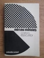Anticariat: Mircea Mihaies - Cartea esecurilor