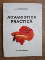 Anticariat: Mircea Oprea - Acvaristica practica