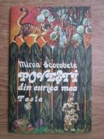 Miron Scorobete - Povesti din curtea mea