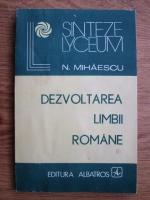 N. Mihaescu - Dezvoltarea limbii romane