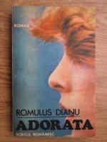 Anticariat: Romulus Dianu - Adorata