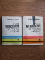 Anticariat: Valentin Stroescu - Bazele farmacologice ale practicii medicale (2 volume)