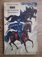 Anticariat: Victor Eftimiu - Din vremuri voievodale