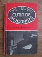 Anticariat: Virgil Mihaiu - Cutia de rezonanta
