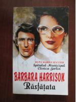 Barbara Harrison - Rasfatata
