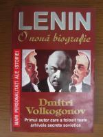 Anticariat: Dmitri Volkogonov - Lenin. O noua biografie