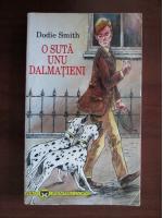 Dodie Smith - O suta unu dalmatieni
