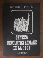 Gheorghe Platon - Geneza revolutiei romane de la 1848