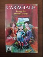 Anticariat: Ion Luca Caragiale - Domnul Goe. Momente si schite