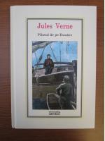 Anticariat: Jules Verne - Pilotul de pe Dunare (Nr. 36)