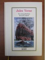 Anticariat: Jules Verne - Un oras plutitor. Invazia marii (Nr. 35)