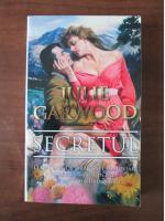Anticariat: Julie Garwood - Secretul