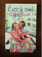 Linda Cajio - E atat de timid...