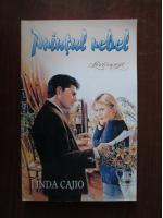 Linda Cajio - Printul rebel