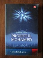 Anticariat: M. Fethullah Gulen - Nesfarsita lumina. Profetul Mohamed