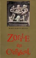 Marin Marian Balasa - Zorile din crepuscul