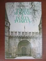 Anticariat: Mihai Maxim - Tarile Romane si inalta poarta
