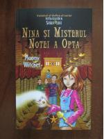 Moony Witcher - Nina si misterul notei a opta (Volumul al doilea al seriei Fetita celei de a sasea luni)