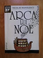 Nicolae Manolescu - Arca lui Noe