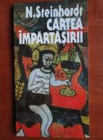 Anticariat: Nicolae Steinhardt - Cartea impartasirii