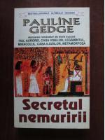 Pauline Gedge - Secretul nemuririi