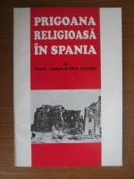 Anticariat: Prigoana religioasa in Spania