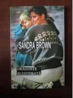 Sandra Brown - Dragoste blestemata