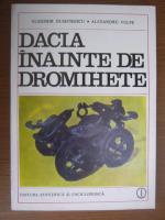 Vladimir Dumitrescu - Dacia inainte de Dromihete