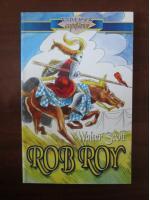 Anticariat: Walter Scott - Rob Roy