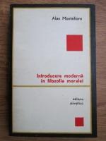 Anticariat: Alan Montefiore - Introducere moderna in filosofia moralei