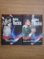 Andrei Vochin - Super Steaua. Formarea marii echipe. Drumul spre trimful de la Sevilla (2 volume)